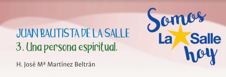 La Salle un hombre espiritual.