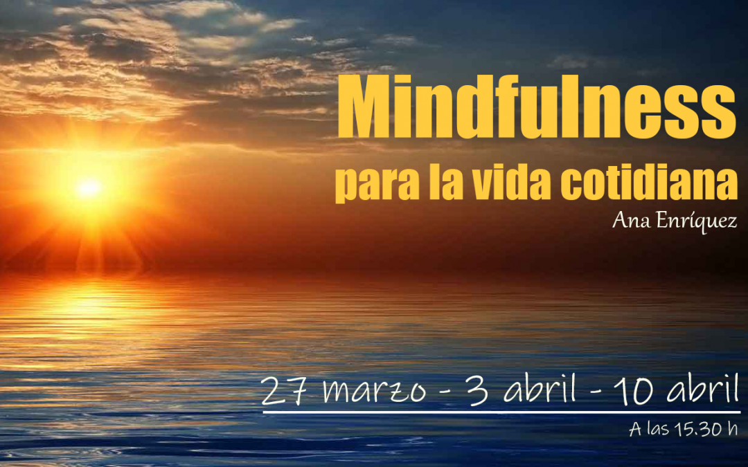Taller para adultos: «Mindfulness para la vida cotidiana»
