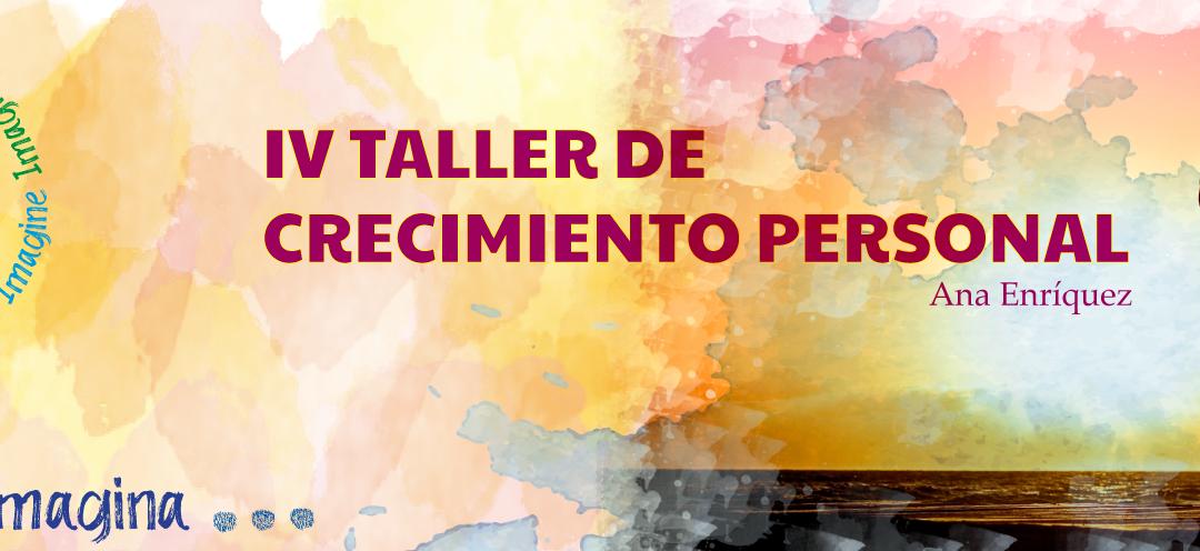 IV TALLER DE CRECIMIENTO PERSONAL