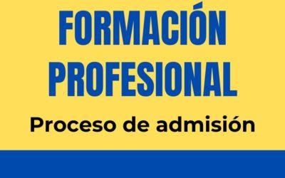 PROCESO DE ADMISIÓN DE FORMACIÓN PROFESIONAL