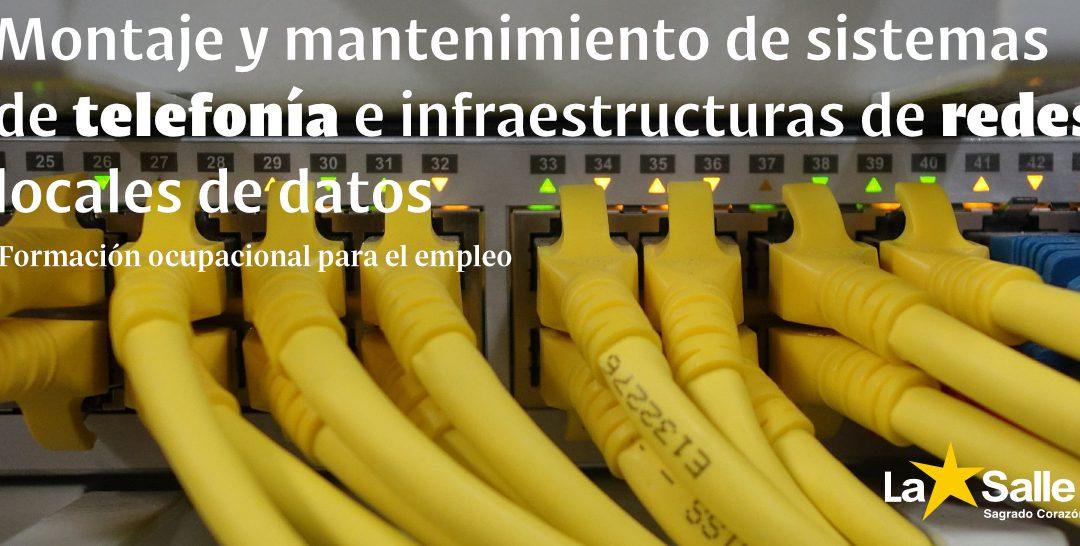 FORMACIÓN OCUPACIONAL: Montaje y mantenimiento de sistemas de telefonía e infraestructuras de redes locales de datos